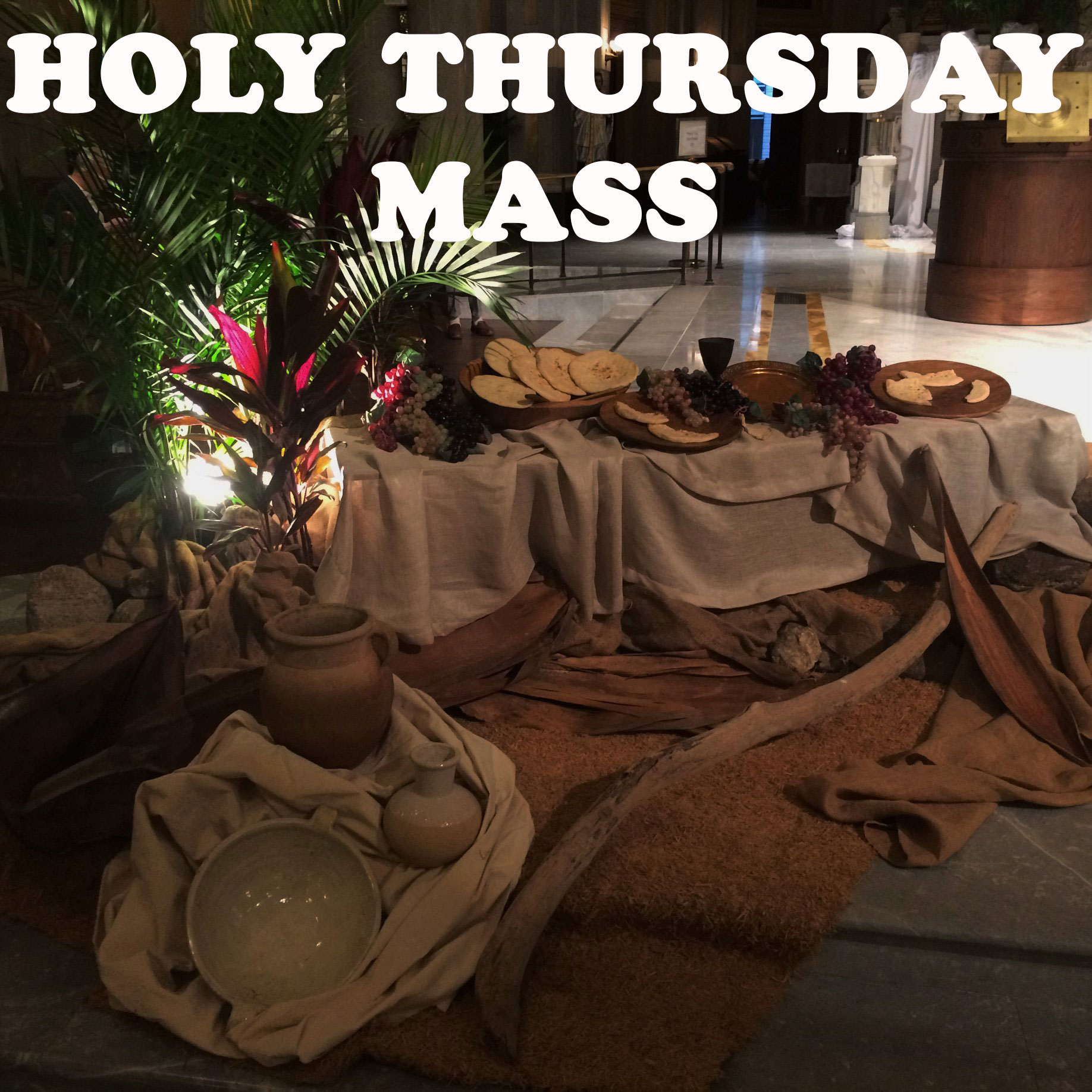 Holy Thursday display